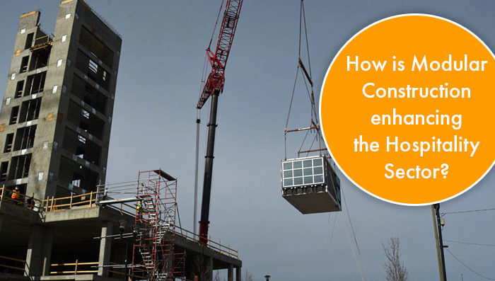 How is Modular Construction enhancing the hospitality sector?