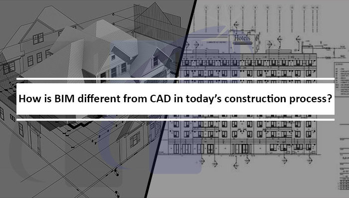 How is BIM different from CAD in today's construction process?