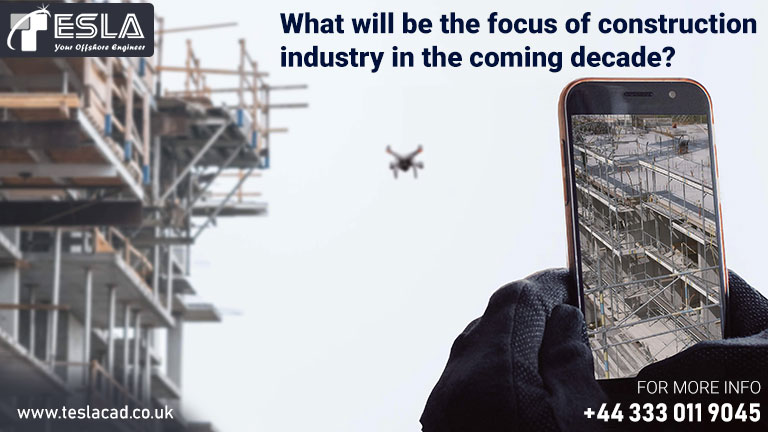Focus of construction industry