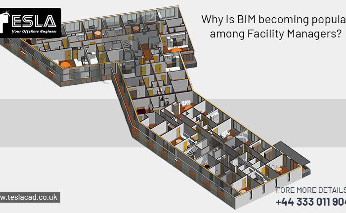 Why is BIM becoming popular among Facility Managers?