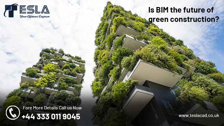 Is BIM the furutre of green construction?