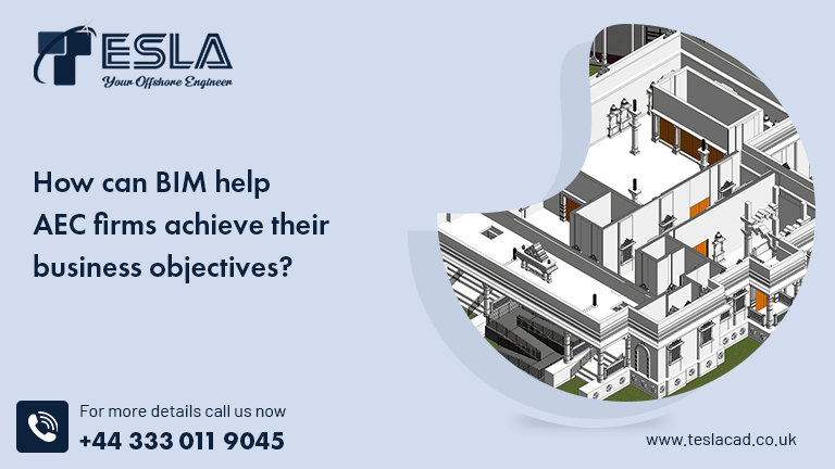 How can BIM help AEC firms achieve their business objectives