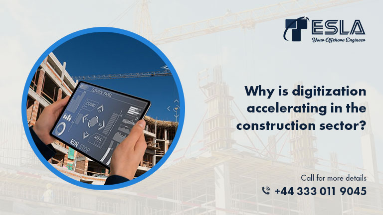 Why is digitization accelerating in the construction sector