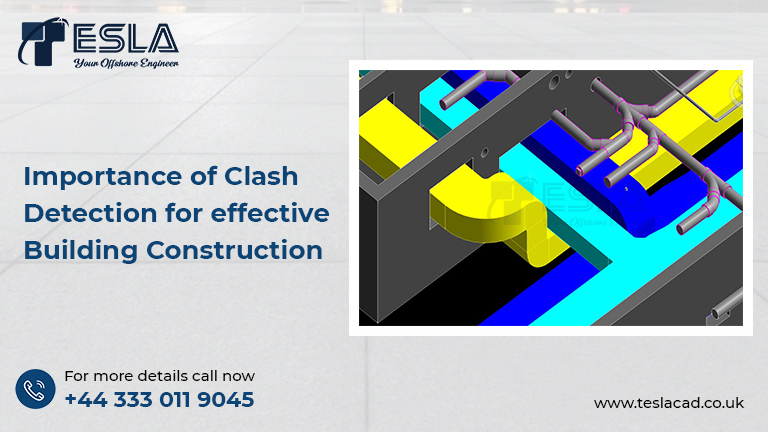 Importance of Clash Detection for effective Building Construction