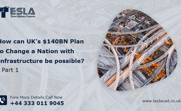 How can UK's $140BN Plan to Change a Nation with Infrastructure be possible? Part 1